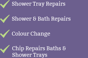 Shower Tray Repairs  Shower & Bath Repairs  Colour Change  Chip Repairs Baths &  Shower Trays